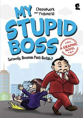 My Stupid Boss : A Graphic Novel